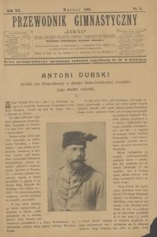 """Przewodnik Gimnastyczny """"Sokół"""" : organ Związku Polskich Gimnast. Towarzystw Sokolich. R.20, nr 3 (marzec 1900)"""