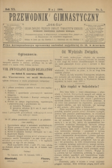 """Przewodnik Gimnastyczny """"Sokół"""" : organ Związku Polskich Gimnast. Towarzystw Sokolich. R.20, nr 5 (maj 1900)"""