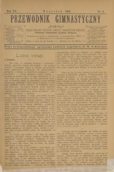 """Przewodnik Gimnastyczny """"Sokół"""" : organ Związku Polskich Gimnast. Towarzystw Sokolich. R.20, nr 9 (wrzesień 1900)"""