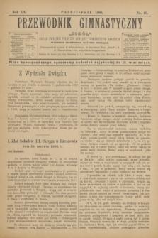 """Przewodnik Gimnastyczny """"Sokół"""" : organ Związku Polskich Gimnast. Towarzystw Sokolich. R.20, nr 10 (październik 1900)"""