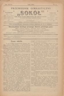 """Przewodnik Gimnastyczny """"Sokół"""" : organ Związku Polskich Gimnastycznych Tow. Sokolich w Austryi. R.35, nr 2 (luty 1918)"""