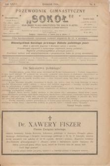 """Przewodnik Gimnastyczny """"Sokół"""" : organ Związku Polskich Gimnastycznych Tow. Sokolich w Austryi. R.35, nr 4 (kwiecień 1918)"""