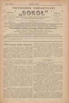 """Przewodnik Gimnastyczny """"Sokół"""" : organ Związku Polskich Gimnastycznych Tow. Sokolich w Austryi. R.35, nr 6 (czerwiec 1918)"""