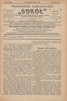 """Przewodnik Gimnastyczny """"Sokół"""" : organ Związku Polskich Gimnastycznych Tow. Sokolich w Austryi. R.35, nr 11/12 (listopad-grudzień 1918)"""