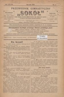 """Przewodnik Gimnastyczny """"Sokół"""" : organ Związku Polskich Gimnastycznych Tow. Sokolich w Austryi. R.36, nr 1 (styczeń 1919)"""