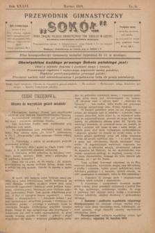 """Przewodnik Gimnastyczny """"Sokół"""" : organ Związku Polskich Gimnastycznych Tow. Sokolich w Austryi. R.36, nr 3 (marzec 1919)"""