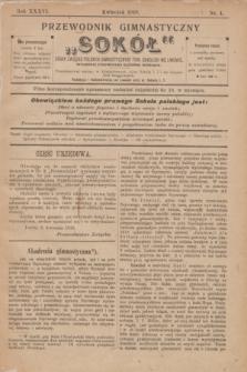 """Przewodnik Gimnastyczny """"Sokół"""" : organ Związku Polskich Gimnastycznych Tow. Sokolich we Lwowie. R.36, nr 4 (kwiecień 1919)"""