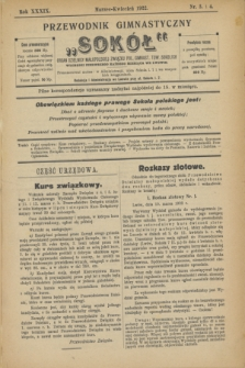 """Przewodnik Gimnastyczny """"Sokół"""" : organ Dzielnicy Małopolskiej Związku Pol. Gimnast. Tow. Sokolich. R.39, nr 3/4 (marzec/kwiecień 1922)"""