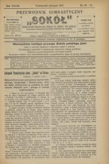"""Przewodnik Gimnastyczny """"Sokół"""" : organ Dzielnicy Małopolskiej Związku Pol. Gimnast. Tow. Sokolich. R.39, nr 10/11 (październik/listopad 1922)"""