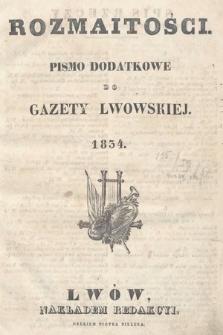 Rozmaitości : pismo dodatkowe do Gazety Lwowskiej. 1834, spis rzeczy