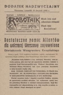 Robotnik : centralny organ PPS. R.51, dodatek nadzwyczajny (10 sierpnia 1944)