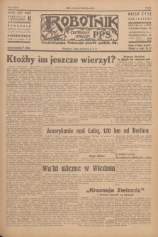 Robotnik : centralny organ P.P.S. R.51, nr 88 (12 kwietnia 1945) = nr 118