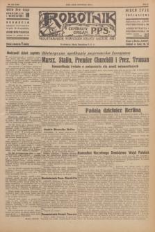 Robotnik : centralny organ P.P.S. R.51, nr 104 (28 kwietnia 1945) = nr 134