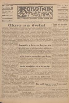 Robotnik : centralny organ P.P.S. R.51, nr 174 (10 lipca 1945) = nr 204