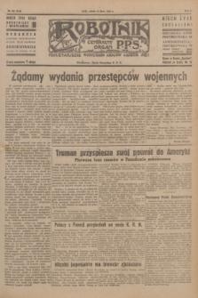 Robotnik : centralny organ P.P.S. R.51, nr 185 (21 lipca 1945) = nr 215
