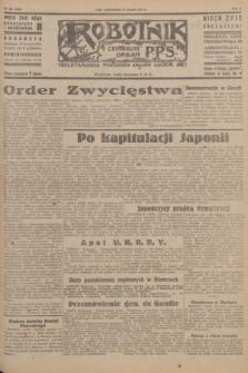 Robotnik : centralny organ P.P.S. R.51, nr 208 (13 sierpnia 1945) = nr 238