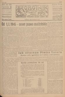 Robotnik : centralny organ P.P.S. R.51, nr 272 (16 października 1945) = nr 302