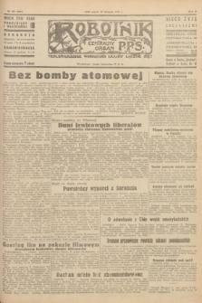 Robotnik : centralny organ P.P.S. R.51, nr 337 (30 listopada 1945) = nr 367
