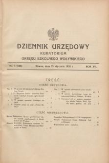 Dziennik Urzędowy Kuratorium Okręgu Szkolnego Wołyńskiego. R.15, nr 1 (15 stycznia 1938) = nr 145