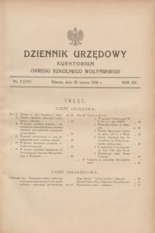 Dziennik Urzędowy Kuratorium Okręgu Szkolnego Wołyńskiego. R.15, nr 3 (25 marca 1938) = nr 147