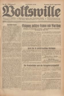 Volkswille : Zentralorgan der Deutschen Sozialistischen Arbeitspartei Polens. Jg.13, Nr. 94 (22 April 1928) + dod.