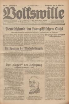 Volkswille : Zentralorgan der Deutschen Sozialistischen Arbeitspartei Polens. Jg.14, Nr. 61 (14 März 1929) + dod.