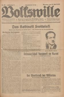 Volkswille : Zentralorgan der Deutschen Sozialistischen Arbeitspartei Polens. Jg.14, Nr. 88 (16 April 1929) + dod.