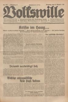 Volkswille : Zentralorgan der Deutschen Sozialistischen Arbeitspartei Polens. Jg.14, Nr. 183 (11 August 1929) + dod.