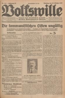 Volkswille : Organ der Deutschen Sozialistischen Arbeitspartei Polens. Jg.16 [i.e.15], Nr. 242 (19 Oktober 1930) + dod.