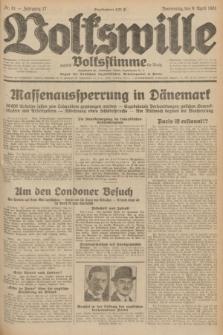 Volkswille : zugleich Volksstimme für Bielitz : Organ der Deutschen Sozialistischen Arbeitspartei in Polen. Jg.17, Nr. 81 (9 April 1931) + dod.