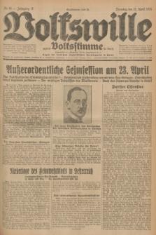 Volkswille : zugleich Volksstimme für Bielitz : Organ der Deutschen Sozialistischen Arbeitspartei in Polen. Jg.17, Nr. 91 (21 April 1931) + dod.