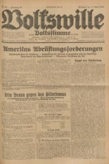 Volkswille : zugleich Volksstimme für Bielitz : Organ der Deutschen Sozialistischen Arbeitspartei in Polen. Jg.18, Nr. 85 (13 April 1932) + dod.