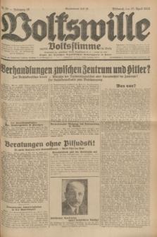 Volkswille : zugleich Volksstimme für Bielitz : Organ der Deutschen Sozialistischen Arbeitspartei in Polen. Jg.18, Nr. 97 (27 April 1932) + dod.