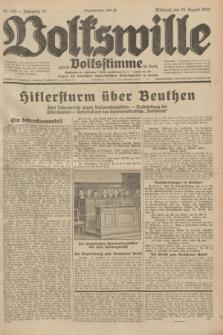 Volkswille : zugleich Volksstimme für Bielitz : Organ der Deutschen Sozialistischen Arbeitspartei in Polen. Jg.18, Nr. 193 (24 August 1932) + dod.