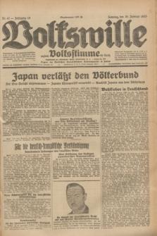 Volkswille : zugleich Volksstimme für Bielitz : Organ der Deutschen Sozialistischen Arbeitspartei in Polen. Jg.19, Nr. 47 (26 Februar 1933) + dod.