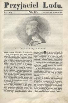 Przyjaciel Ludu. R.5, [T.2], No. 38 (23 marca 1839)