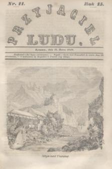 Przyjaciel Ludu. R.15, [T.1], Nr. 11 (11 marca 1848)