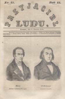 Przyjaciel Ludu. R.15, [T.1], Nr. 15 (8 kwietnia 1848)