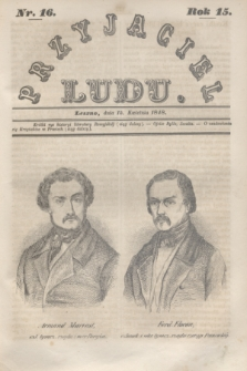 Przyjaciel Ludu. R.15, [T.1], Nr. 16 (15 kwietnia 1848)