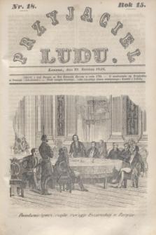 Przyjaciel Ludu. R.15, [T.1], Nr. 18 (29 kwietnia 1848)