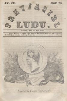 Przyjaciel Ludu. R.15, [T.1], Nr. 20 (13 maja 1848)