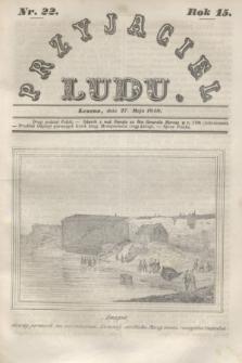 Przyjaciel Ludu. R.15, [T.1], Nr. 22 (27 maja 1848)