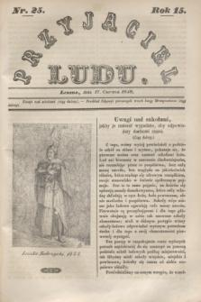 Przyjaciel Ludu. R.15, [T.1], Nr. 25 (17 czerwca 1848)