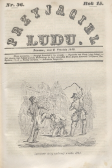 Przyjaciel Ludu. R.15, [T.2], Nr. 36 (2 września 1848)