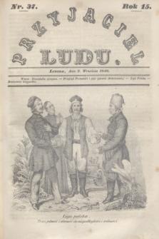 Przyjaciel Ludu. R.15, [T.2], Nr. 37 (9 września 1848)