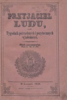 Przyjaciel Ludu : czyli tygodnik potrzebnych i pożytecznych wiadomości. R.16, T.1, Spis artykułów w roczniku szesnastym zawartych (1849)