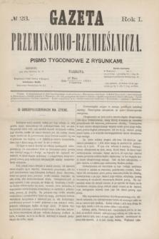 Gazeta Przemysłowo-Rzemieślnicza : pismo tygodniowe z rysunkami. R.1, № 23 (8 czerwca 1872)