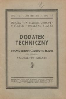 """Dodatek Techniczny do Organu Dzielnicy """"Sokół"""" na Śląsku. 1930, z. 5 (czerwiec)"""