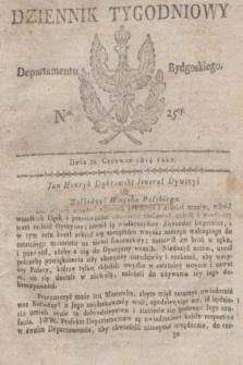 Dziennik Tygodniowy Departamentu Bydgoskiego. 1814, Ner. 25 (21 czerwca)