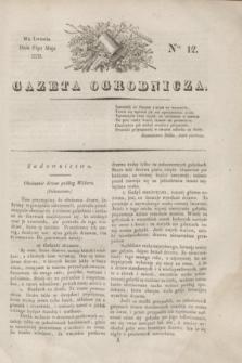 Gazeta Ogrodnicza. 1830, Ner. 12 (21 maja)